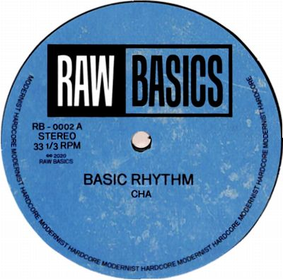 BASIC RHYTHM - Cha / Drifting Clouds : RAW BASICS (UK)