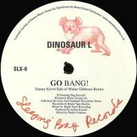 DINOSAUR L / HANSON AND DAVIS - Go Bang! / I'll Take You On (Danny Krivit Edit) : 12inch