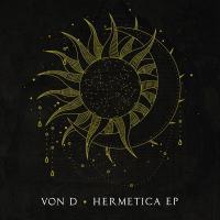 VON D - Hermetica : DEEP MEDI MUSIK (UK)