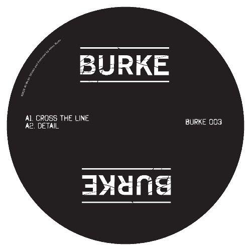 BURKE - Cross The Line : BURKE (UK)