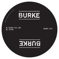 BURKE - Cross The Line : 12inch