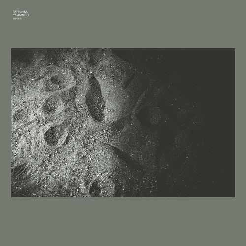 山本達久(TATSUHISA YAMAMOTO) - ashiato : NEWHERE MUSIC (JPN)