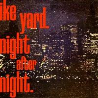 IKE YARD - Night After Night : 12inch