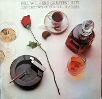 BILL WITHERS - Greatest Hits : LP