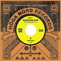 DUNGEON ACID - Dog Acid/Sex Beat : HÖGA NORD (SWE)