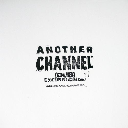 ANOTHER CHANNEL - (dub) Excursion(s) : LP