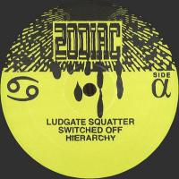 LUDGATE SQUATTER - ZCANC : 12inch
