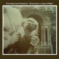 NOCTURNAL EMISSIONS - Drowning In A Sea Of Bliss (Anthems Of The Meat Generation) : LP
