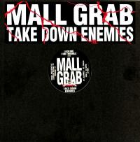 MALL GRAB - Take Down Enemies (Inc. Special Request Remix) : 12inch
