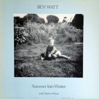 BEN WATT & ROBERT WYATT - Summer Into Winter : LP