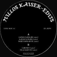 MILLOS KAISER - Edits : 12inch