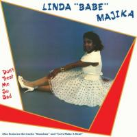 LINDA 'BABE' MAJIKA - Don?t Treat Me So Bad : BE WITH (UK)