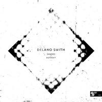DELANO SMITH - Shades Of Detroit (Sushitech 15th Anniversary reissue) : SUSHITECH (GER)