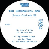 THE MECHANICAL MAN - House Confuse EP : 12inch