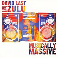 DAVID LAST VS. ZULU - Musically Massive : CD
