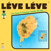 VARIOUS - Léve Léve : Sao Tomé & Principe Sounds 70s-80s Vol.1 : 2LP