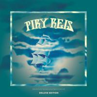 PIRY REIS - PIRY REIS (Deluxe Edition) : Records We Release Records (EC)