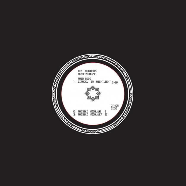 MUSLIMGAUZE - A.P Reworks Two : STAALPLAAT (GER)