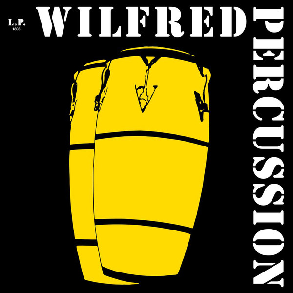 WILFRED PERCUSSION - Untitled : LIBREVILLE RECORDS (FRA)