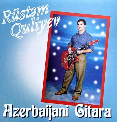 RUSTEM QULIYEV - Azerbaijani Gitara : LP