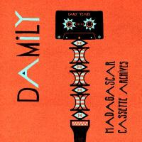 DAMILY - Madagascar Cassette Archives - Early Years : LP