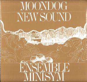 ENSEMBLE MINISYM - Moondog - New Sound : LP