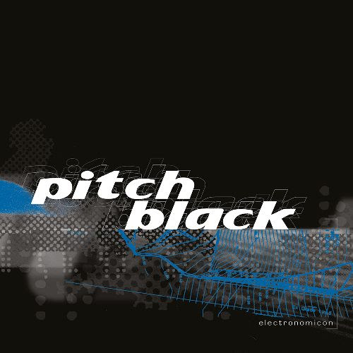 PITCH BLACK - Electronomicon : 2 x 12inch