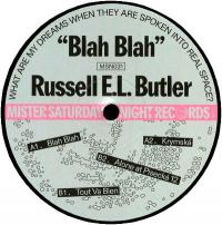 RUSSELL E.L. BUTLER - Blah Blah : MISTER SATURDAY NIGHT (US)