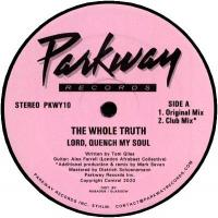 THE WHOLE TRUTH - Lord Quench My Soul : PARKWAY (UK)