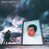J.R. BAILEY - Just Me'n'You : BE WITH (UK)