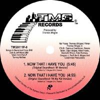 TOMMY MCGEE - Now That I Have You : 12inch