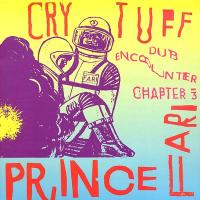 PRINCE FAR I - Cry Tuff Dub Encounter Chapter 3 : PRESSURE SOUNDS (UK)