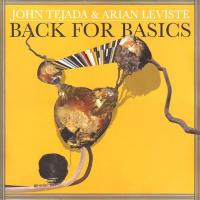 JOHN TEJADA & ARIAN LEVISTE - Back For Basics : 2x12inch