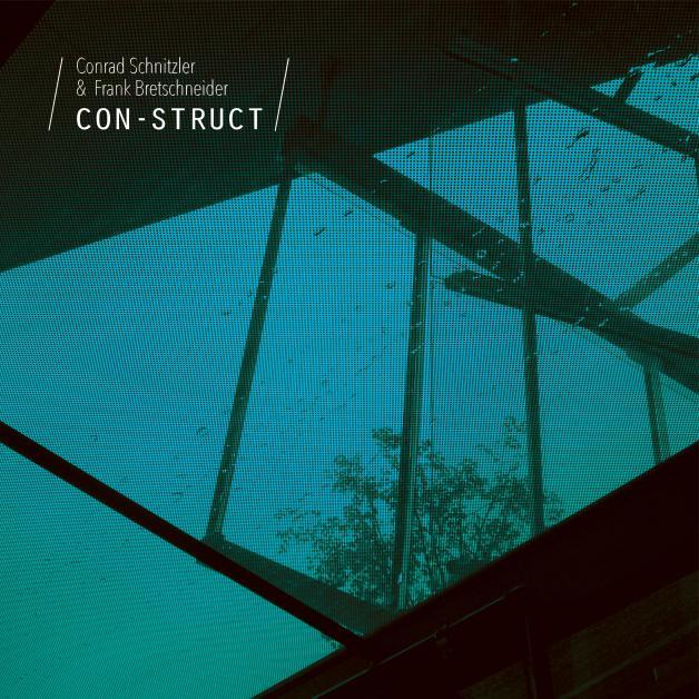 CONRAD SCHNITZLER & FRANK BRETSCHNEIDER - Con-Struct : BUREAU B (GER)