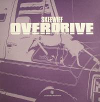 SKEEWIFF - Overdrive EP : 12inch
