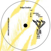 FELIPE GORDON - Edits (lLTD. To 200 Copies) : 12inch