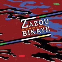 ZAZOU BIKAYE - Mr Manager : CRAMMED DISCS (BEL)