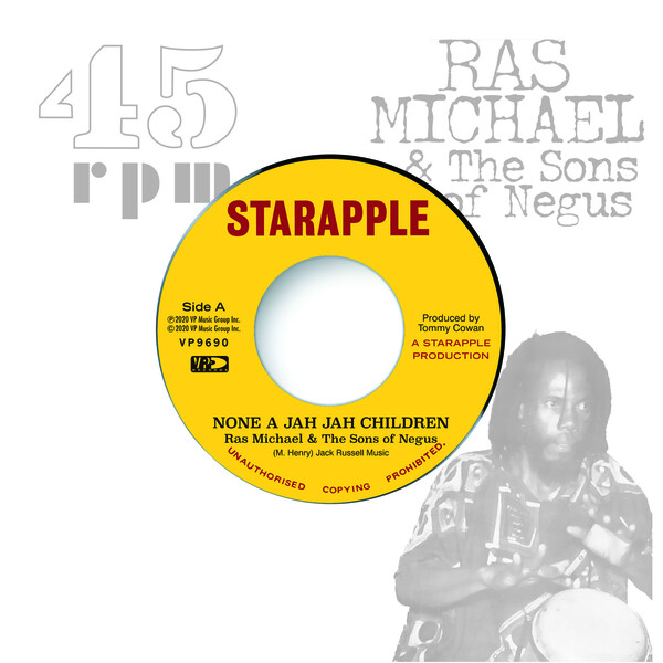 RAS MICHAEL & THE SONS OF NEGUS - None A Jah Jah Children / Jah Glory : 7inch