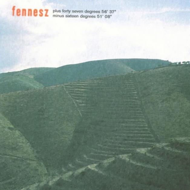 FENNESZ - Plus Forty Seven Degrees 56' 37 Minus Sixteen Degrees 51'08 : TOUCH (UK)