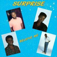 SURPRISE - Beleive Me : BEAUMONDE (US)