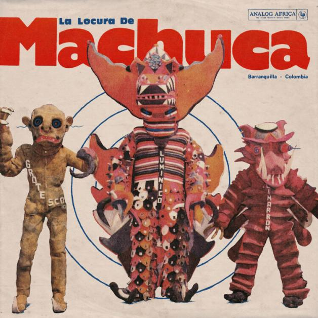 VARIOUS - La Locura de Machuca 75-80 (Gatefold 2LP+Booklet) : 2LP
