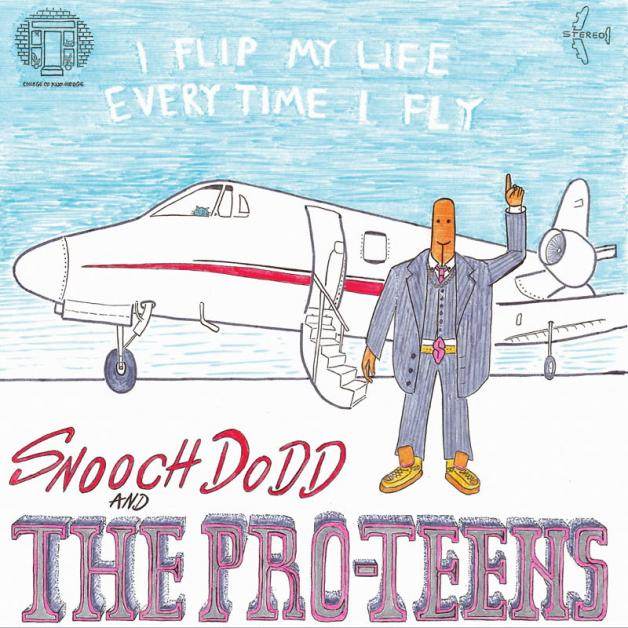 THE PRO-TEENS - I Flip My Life Every Time I Fly : LP