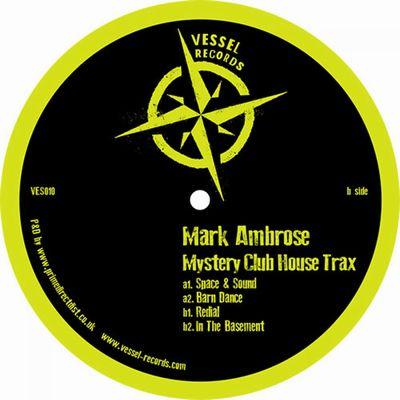 MARK AMBROSE - Mystery Club House Trax : 12inch