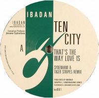 TEN CITY - That's The Way Love Is : 12inch