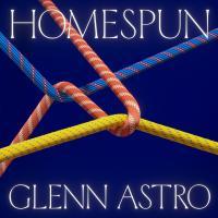 GLENN ASTRO - Homespun : LP