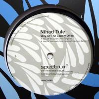 NIHAD TULE - Way Of The Lonely Ones : 12inch
