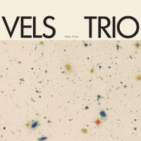 VELS TRIO - Yellow Ochre : RHYTHM SECTION INTERNATIONAL (UK)
