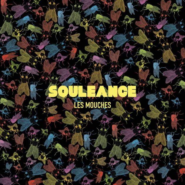 SOULEANCE - Les Mouches : FIRST WORD (UK)