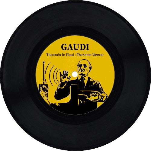 GAUDI - Theremin in Hand / Theremin Memoir : 7inch