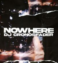 DJ CRONOSFADER - NOWHERE : MIX-CD